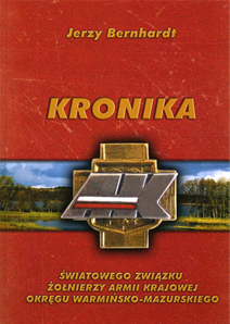 Kronika Światowego Związku Żołnierzy Armii Krajowej Okręgu Warmińsko-Mazurskiego