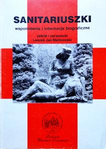 Sanitariuszki - wspomnienia, informacje biograficzne